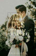 My Destiny [END] by Dashcube