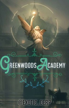 Greenwoods Academy: The Group's Survival by BaekCozILoveYeol