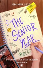 The Senior Year (SIOOTB #2) © by EMMolleja