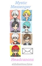 mystic messenger / headcanons by ehhdonttouchme