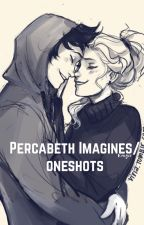 Percabeth imagines/oneshots by HalfBloodHemmings