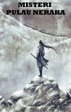 Misteri Pulau Neraka (Ta Xia Hu Pu Qui) - Gu Long by JadeLiong