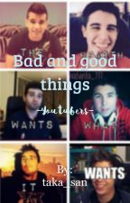 Bad and good things  -youtubers- by taka_san
