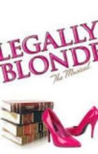 Legally Blonde The Musical by luvreading500