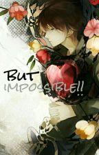 لكن ... مستحيل !! by Nikodem_00