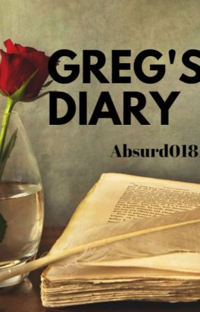 Greg's Diary by Absurd018