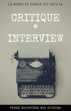 * Critique - Interview * by SciFi-Dreamers