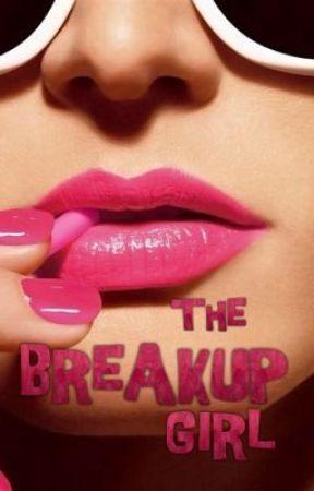 The Breakup Girl by lastofdays