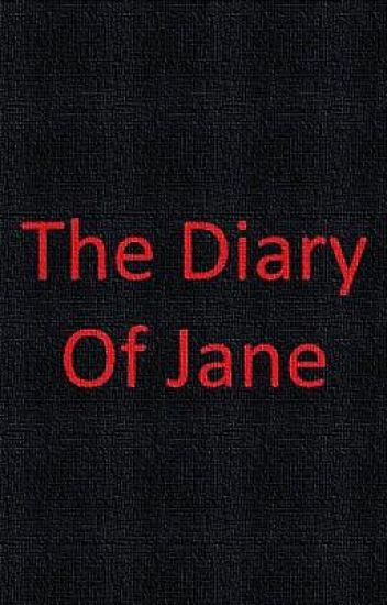 The Diary Of Jane