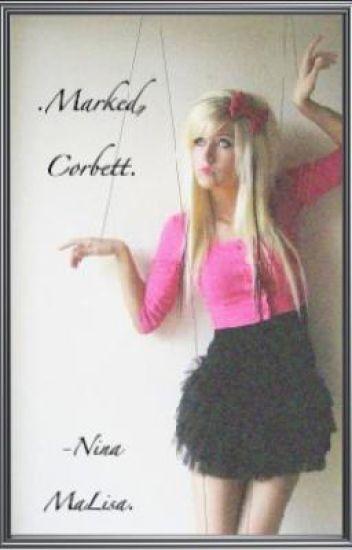 .Marked, Corbett.