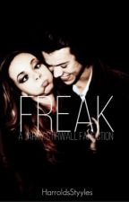 Freak • harry + jade by Irresistiblexharry