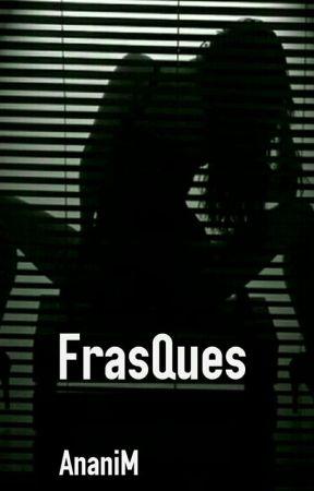 FrasQues by AnaniM_BG