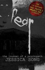 FEAR: The Journal of a Psychopath #PuppetAwards2017 by JeXica-
