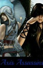 Axis Assassin's (All kpop a.f) by Bangtan_Christmas