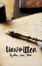 Unwritten: excerpts from the book I'll never write by diva_was_here