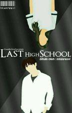 Last High School by Intanrsvln