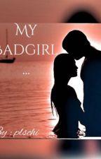 My Badgirl... by plschi