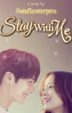 Stay With Me by gashina0211