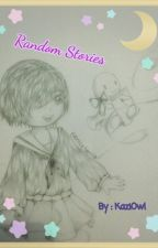Random Stories by KaziOwl