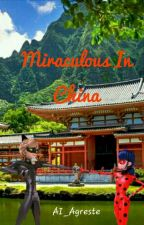 Miraculous in China✿ by Ai_Agreste