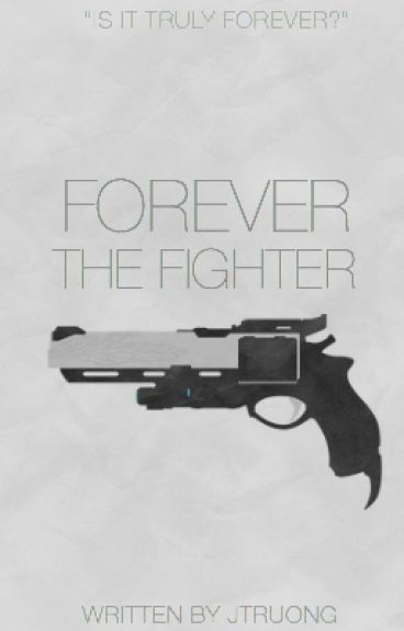 Forever the Fighter