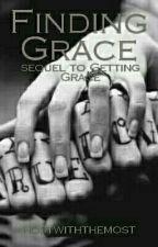 Finding Grace by MortxlLyfe