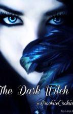 The Dark Witch by BrookiieCookiie