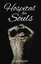 Hospital for souls by aesthetisch