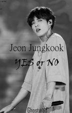 Yes or No / JJK by sugayumi