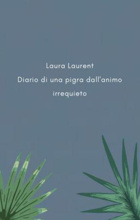 Diario di una pigra dall'animo irrequieto by LauraLaurent