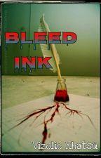 Bleed Ink by Vizolie