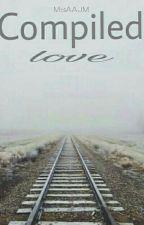 Compiled Love (ThomAra) by MsAAJM