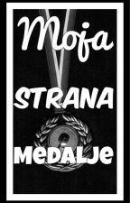 Moja strana medalje by lazy_ass_