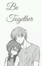 [ Fic dịch] (Karmanami ) Be Together  by DngNguyn9315