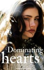 Dominating Hearts  by crazy4books_Jahnvi