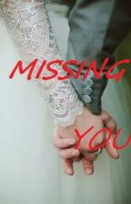 MISSING YOU by farahlia_