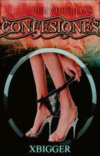 Confesiones by xbigger