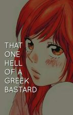 That One Hell Of A Greek Bastard! (SPG) by Dark-Z17