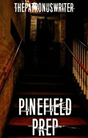 Pinefield Prep ~ Ashwock II [ongoing] by ThePatronusWriter
