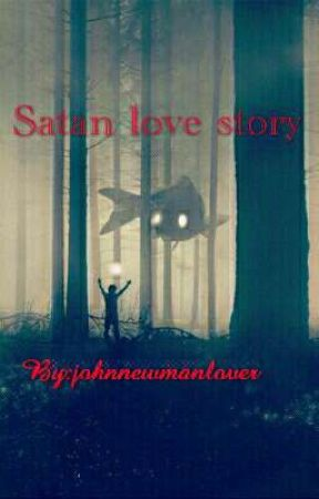 satan love story  by johnnewmanlover