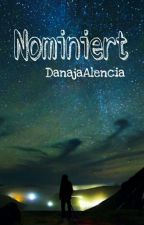 Nominiert by DanajaAlencia