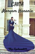 Cinta MARYAM HANANIA by Syahazah99