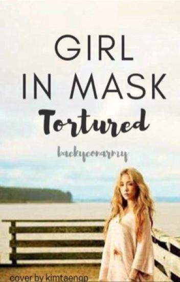 Girl in Mask: Tortured {BBH|KTY}