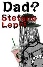 DAD?  Stefano lepri by Aury062005