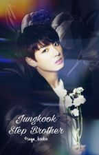 Jungkook- Step Brother {Season 3} by suga__kookie