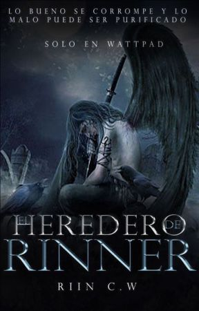 El Heredero de Rinner ( Un Ángel Caído)  by Riinna91