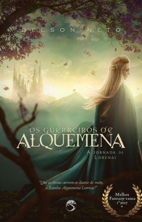 Os Guerreiros de Alquemena - A Jornada de Lorenai by DelsonNeto