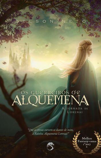 Os Guerreiros de Alquemena - A Jornada de Lorenai