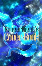 RangerNight's Cover Book by RangerNight