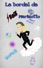 Le bordel de Marizotto  by Littleiram